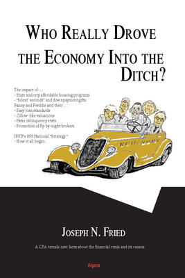 Who Really Drove the Economy Into the Ditch?.
