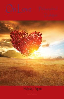 On Love. A Philosophical Dialogue