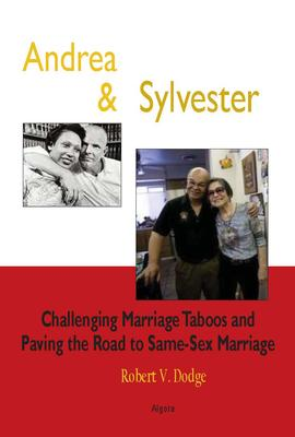 Andrea and Sylvester. Challenging Marriage Taboos and Paving the Road to Same-Sex Marriage