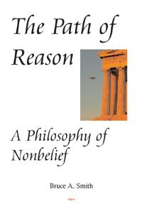 The Path of Reason.  A Philosophy of Nonbelief