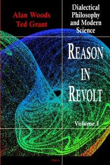 Reason in Revolt, Vol. I. Dialectical Philosophy and Modern Science
