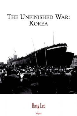 The Unfinished War: Korea.