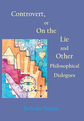 Controvert, or On the Lie. and Other Philosophical Dialogues