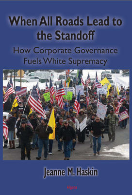 When All Roads Lead to the Standoff. How Corporate Governance Fuels White Supremacy
