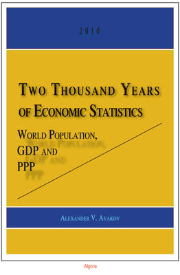 Two Thousand Years of Economic Statistics: . World Population, GDP and PPP
