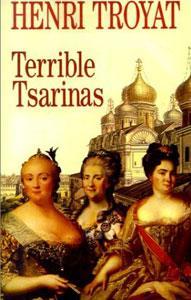 Terrible Tsarinas . Five Russian Women in Power
