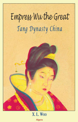Empress Wu the Great. Tang Dynasty China