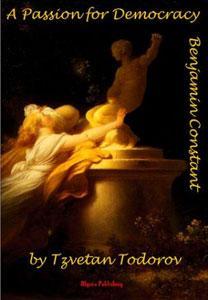 A Passion for Democracy: Benjamin Constant.