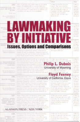 Lawmaking by Initiative: Issues, Options and Comparisons. (Vol. 4 in the Agathon series on representation)