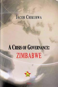A Crisis of Governance - Zimbabwe.