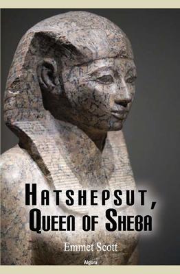Hatshepsut, Queen of Sheba.