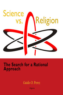 Science vs. Religion. The Search for a Rational Approach