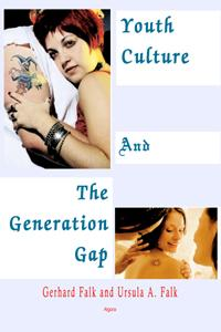 Youth Culture and the Generation Gap.