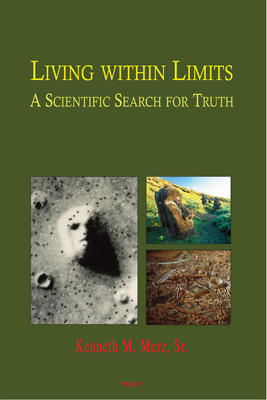 Living within Limits - . A Scientific Search for Truth