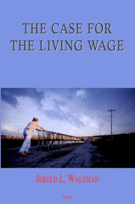 The Case for the Living Wage.
