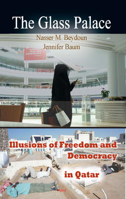 The Glass Palace. Illusions of Freedom and Democracy in Qatar