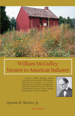 William McGuffey: Mentor to American Industry.