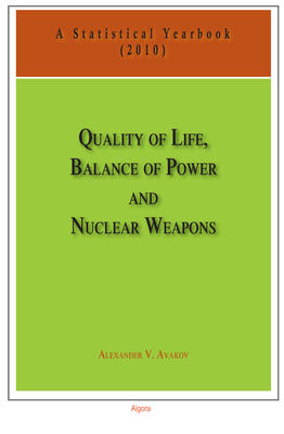 Quality of Life, Balance of Power, and Nuclear Weapons (2010). A Statistical Yearbook for Statesmen and Citizens