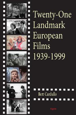Twenty-One Landmark European Films 1939-1999.