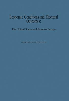 Economic Conditions and Electoral Outcomes. The United States and Western Europe