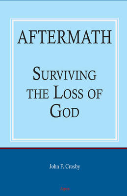 Aftermath: Surviving the Loss of God.
