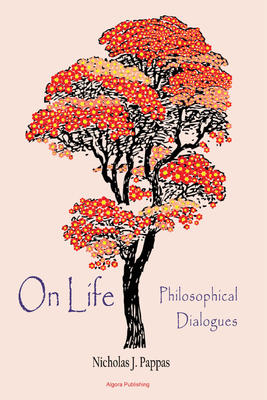 On Life. Philosophical Dialogues