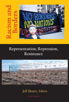 Racism and Borders: Representation, Repression, Resistance.