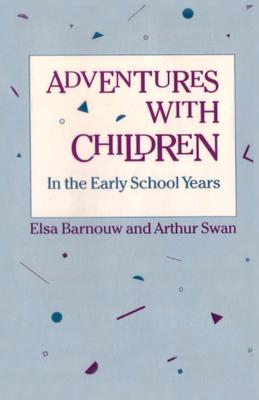 Adventures with Children. In the Early School Years