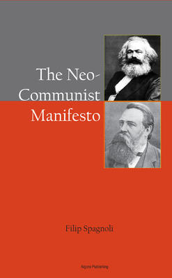 The Neo Communist Manifesto .