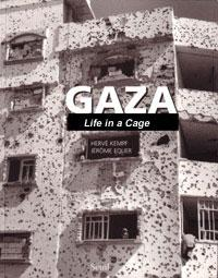 Gaza: Life in a Cage.