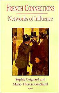 French Connections: Networks of Influence.
