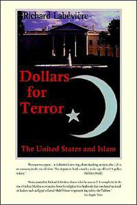 Dollars for Terror:. The United States and Islam