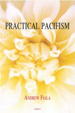 Practical Pacifism.