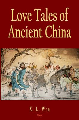 Love Tales of Ancient China.