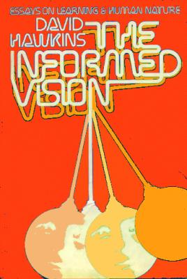 The Informed Vision.  Essays on Learning and Human Nature