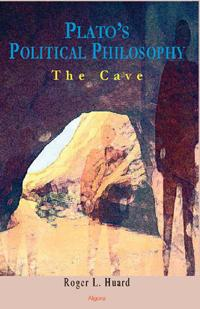 Plato's Political Philosophy:. The Cave