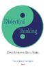 Dialectical Thinking: Zeno, Socrates, Kant, Marx