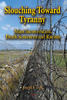 Slouching Toward Tyranny