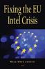 Fixing the EU Intel Crisis